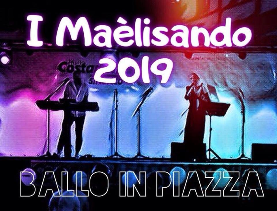 Ballo in Piazza con I Maèlisando